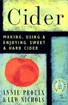 Cider Making Using & Enjoying Sweet and Hard Cider (Proulx)