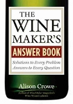 The Wine Makers Answer Book (Crowe)